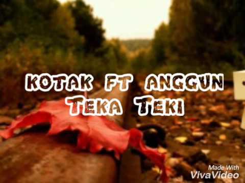 Kotak ft Anggun TEKA-TEKI