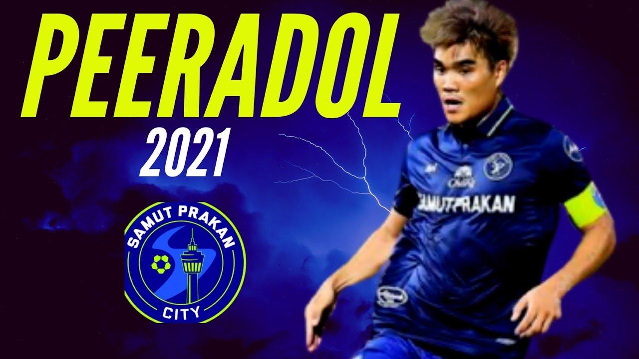 Peeradol -perfect midfielder - พีรดนย์ ฉ่ำรัศมี กองกลางทีมชาติไทย และ จอมทัพสมุทรปราการ ซิตี้ 2021