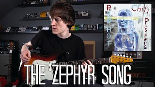 The Zephyr Song - Red Hot Chili Peppers Cover