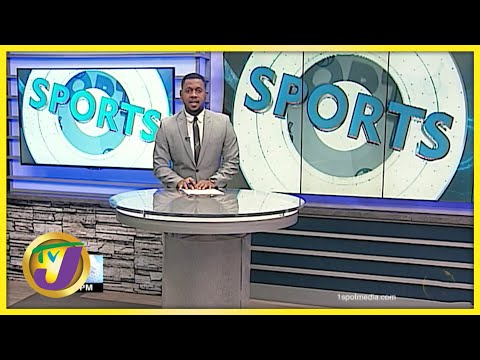 Jamaican Sports News Headlines - July 21 2021