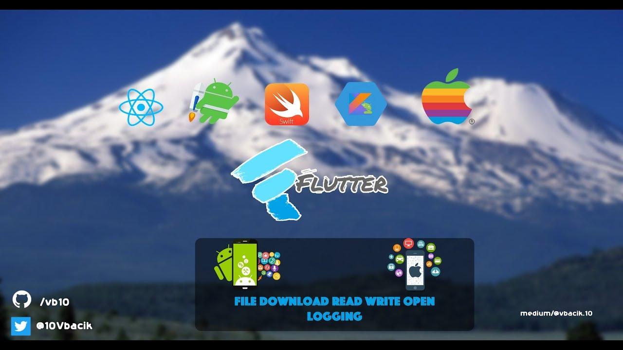 Flutter - File Manager & Logging (Download , Read , Save , Write , Open)