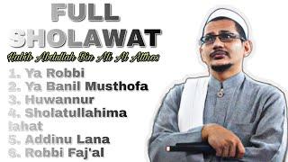 HD audio | Full album sholawat Habib Abdullah Bin Ali Al Athos (tanpa iklan)