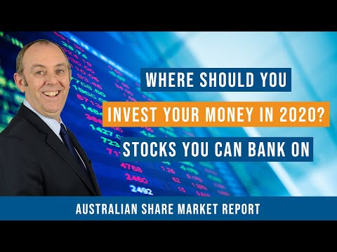Where Should You Invest Your Money In 2020? Stocks You Can Bank On