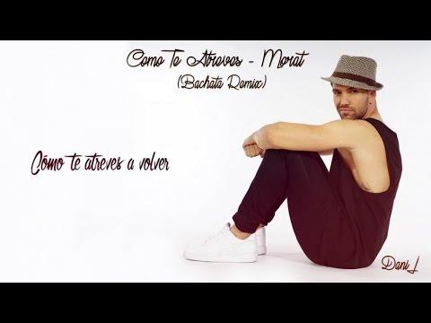 Dani J – Como Te Atreves (Versión Bachata)