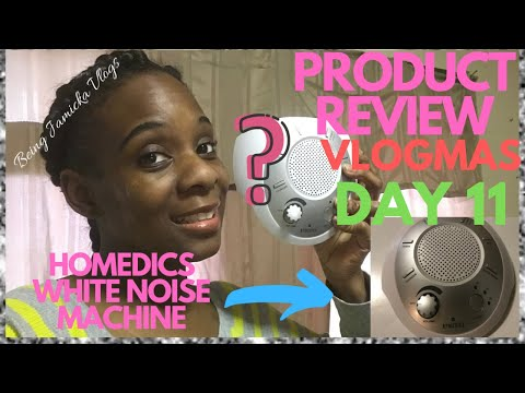 VLOGMAS DAY 11 // HOMEDICS WHITE NOISE MACHINE // PRODUCT REVIEW// Being Jamicka Vlogs ❤️