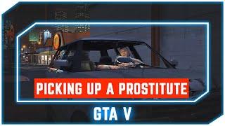 GTA 5 - Picking Up a Prostitute [PC, 1080p]