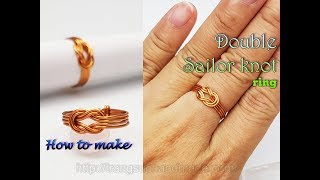 Double Sailor knot ring - How to make unisex wire jewelry from copper wire 466