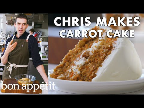 Chris Makes Carrot Cake | From the Test Kitchen | Bon Appétit