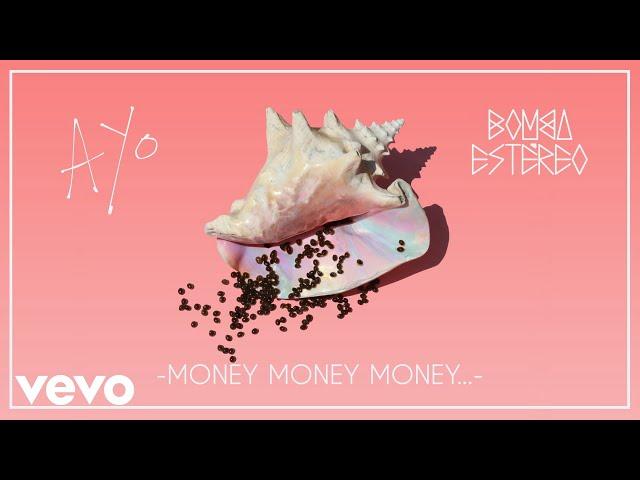 Bomba Estéreo - Money Money Money… (Audio)