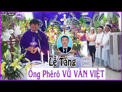 Lễ tang Ông Phêrô Vũ Văn Việt (P2) Quê hương Báo Đáp