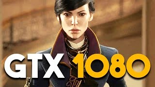 Dishonored 2 GTX 1080 PC Ultra Settings Gameplay