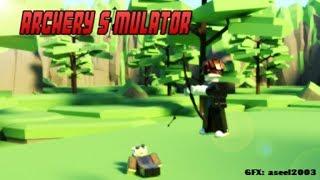 roblox archery simulator 20 05 19