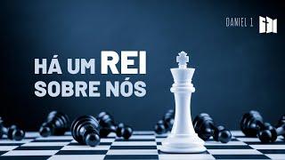 Há um Rei sobre nós | Sem. Samir Moraes