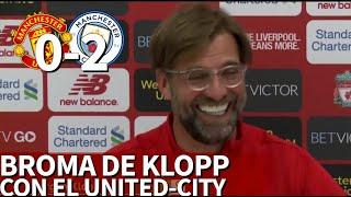 La broma de Klopp con el resultado del Manchester United 0 - Manchester City 2 | Diario AS