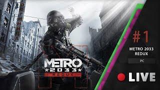 Félek B+ - METRO 2033 Redux #1