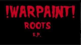 Baixar !WARPAiNT!-Roots-(Roots e.p.)
