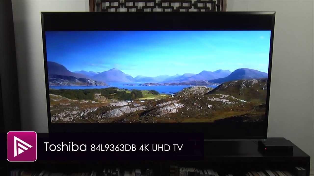toshiba 84l9363db 4k ultra hd tv review youtube. Black Bedroom Furniture Sets. Home Design Ideas