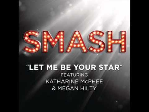 Smash Cast - Let Me Be Your Star