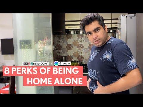 FilterCopy | 8 Perks Of Being Home Alone | Ft. Viraj Ghelani, Raunak Ramteke &  Paromita Chatterjee