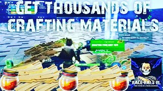 GET THOUSANDS OF CRAFTING MATERIALS FORTNITE SAVE THE WORLD