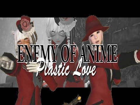 Plastic Love  FFXIV Music Video (Enemy Of ANIME)