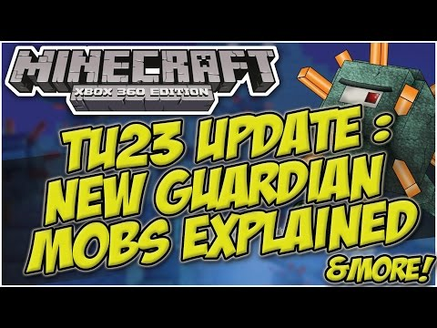 Minecraft Xbox & Playstation : TU23 UPDATE - NEW MOBS COMING? | GUARDIAN MOB BOSS EXPLAINED!