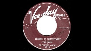 The Dells - Dreams Of Contentment (1958 Doo Wop Gold)
