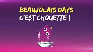 Beaujolais days 2018 - Le teaser