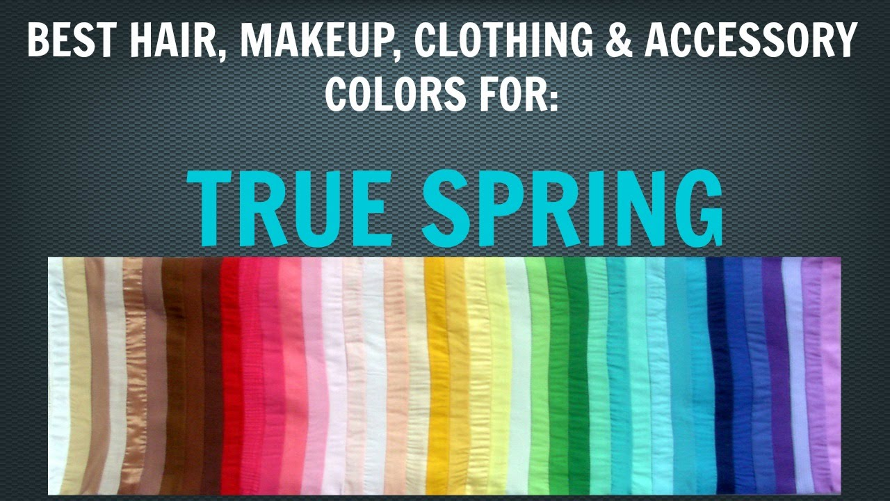 Spring Color Palette Best Hair Makeup Outfit Colors