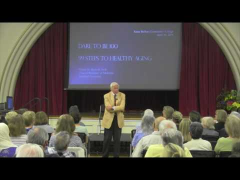 "Dr Walter Bortz, ""Dare to Be 100 - The Plasticity of Human Aging"""