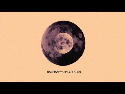 Caspian - Waking Season