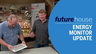 Future House   Energy Monitor Update