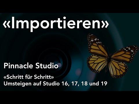 Importieren von Medien in Pinnacle Studio  - Umsteigen auf Studio 16, 17, 18 und 19