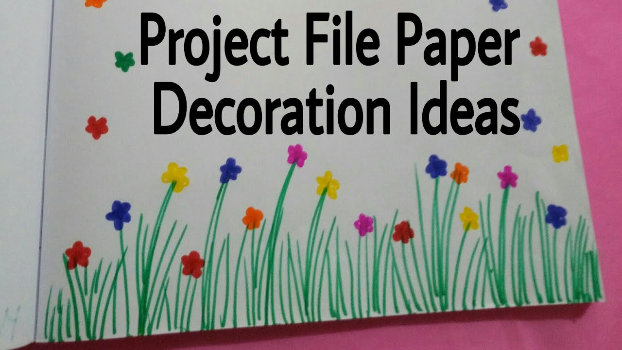 Project File Pages Decoration Ideas Attractive Projects Art Craft For Ur School