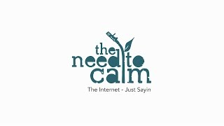 The Internet - Just Sayin