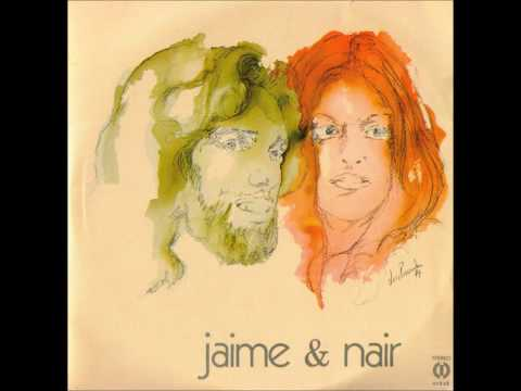 Jaime & Nair 1974  CompletoFull Album