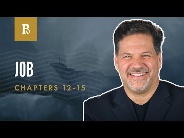 Zophar | Job 12-15
