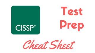 CISSP Complete Test Prep & Cheat Sheet