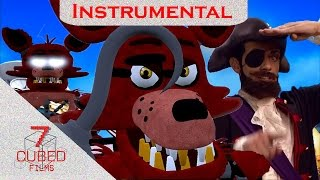 [ SFM FNAF ] YOU ARE A PIRATE [ Instrumental ]- By LazyTown En…