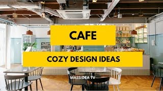 45+ Relaxing Cozy Cafe Design Ideas Around the Worlds
