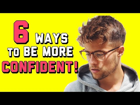 6 Ways to Be Confident AROUND GIRLS  | How to Be More Confident Tips
