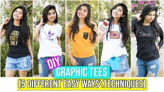 DIY Graphic Tees\T-shirts In 5 Different Ways   Techniques   Easy DIY At Home