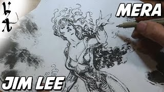 Jim Lee drawing Mera from Aquaman
