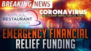 Restaurant Financial Relief Funding - National Restaurant Assoc. | Coronavirus Restaurant Impact