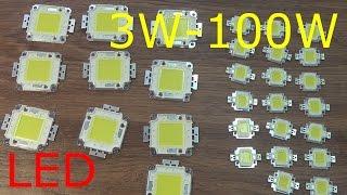 LED светодиоды большой мощности.От 3W до 100W.(LED светодиоды большой мощности.Распаковка.Товар заказан на торговой площадке aliexpress Китай.Доставка бесплат..., 2016-04-12T13:28:59.000Z)