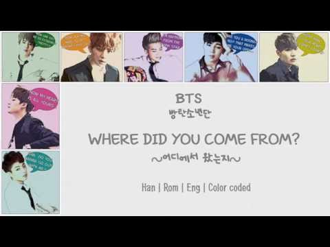 BTS (방탄소년단) – Where did you come from? (어디에서 왔는지) [Color coded Han|Rom|Eng lyrics]