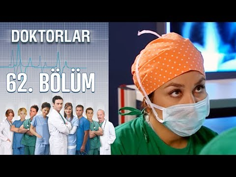 Doktorlar 62. Bölüm