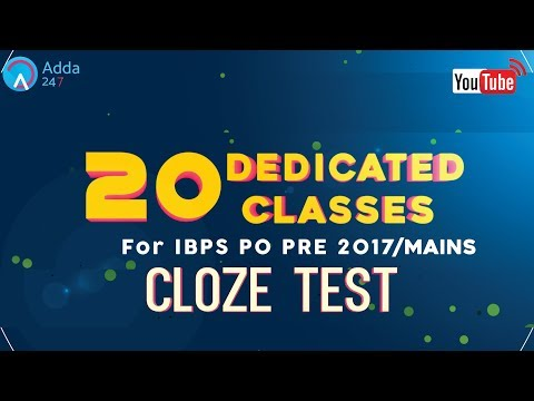 IBPS PO PRE/MAINS | Cloze Test | English (L-11) | Online Coaching for SBI IBPS Bank PO