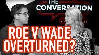 Will Roe v. Wade Be Overturned?