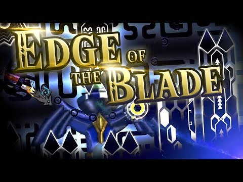 Upcoming Extreme Demon | EDGE OF THE BLADE | By Sean, Knobbelboy & More